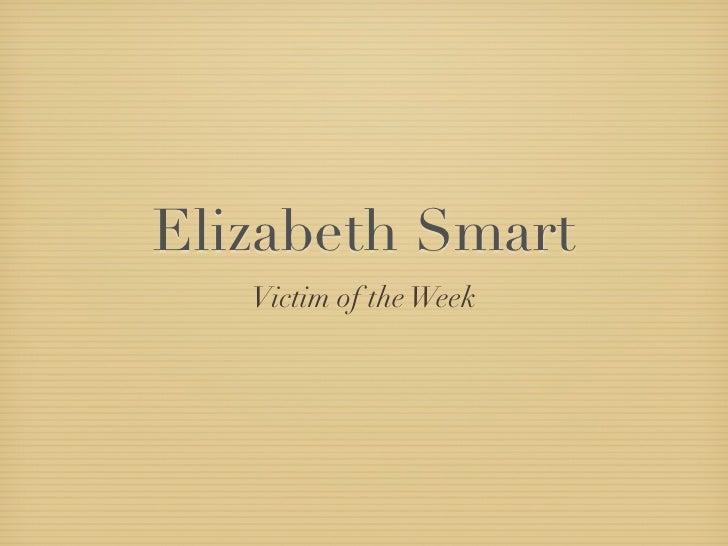 Elizabeth Smart    Victim of the Week