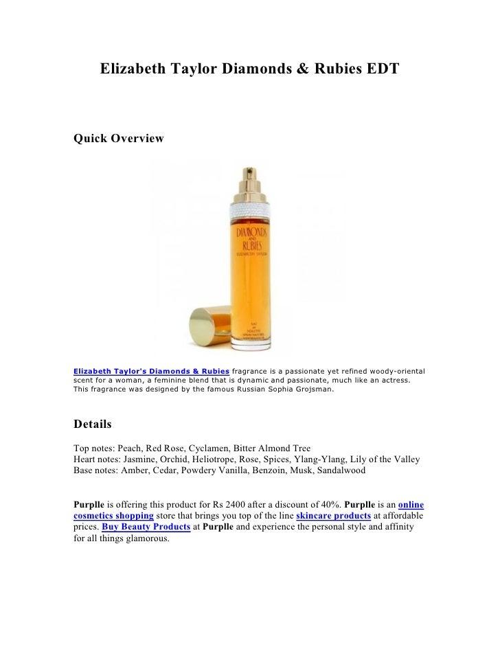Elizabeth Taylor Diamonds & Rubies EDTQuick OverviewElizabeth Taylors Diamonds & Rubies fragrance is a passionate yet refi...