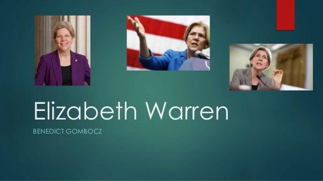 Elizabeth Warren  BENEDICT GOMBOCZ