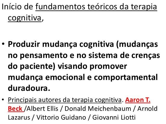 • As emoções e os comportamentos das pessoas são influenciados por sua percepção dos eventos. • A situação em si não afeta...