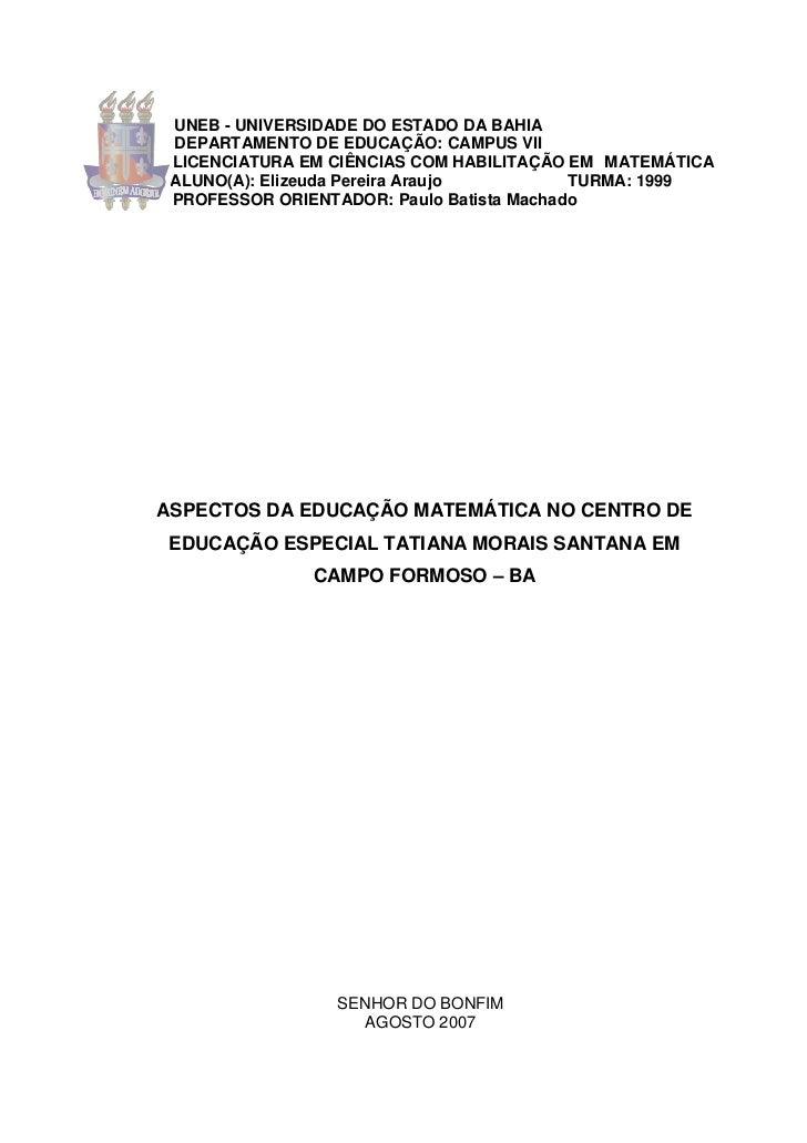 UNEB - UNIVERSIDADE DO ESTADO DA BAHIA DEPARTAMENTO DE EDUCAÇÃO: CAMPUS VII LICENCIATURA EM CIÊNCIAS COM HABILITAÇÃO EM MA...