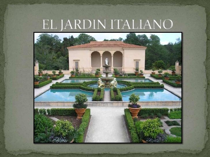 El jardin italiano for Jardines italianos