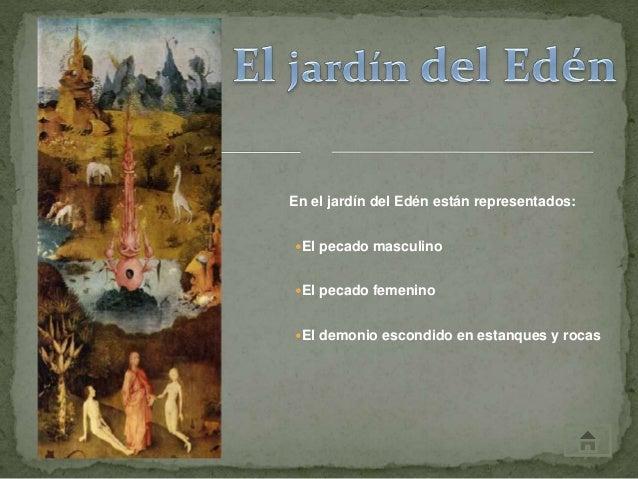 El jard n de la delicias 1 for El jardin escondido