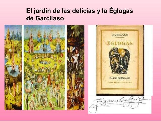 El jard n de las delicias y las glogas de garcilaso for Bosco jardin de las delicias