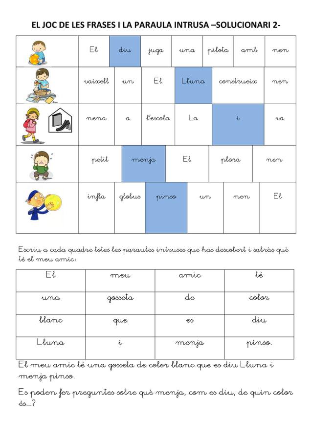 EL JOC DE LES FRASES I LA PARAULA INTRUSA –SOLUCIONARI 2-                    El         diu        juga         una     pi...