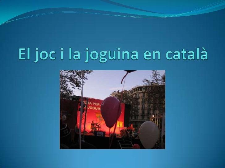 El joc i la joguina en català<br />