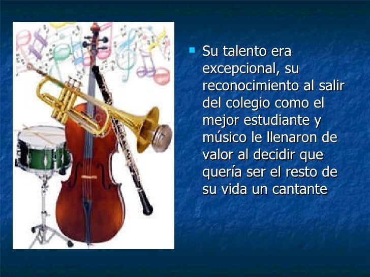 <ul><li>Su talento era excepcional, su reconocimiento al salir del colegio como el mejor estudiante y músico le llenaron d...