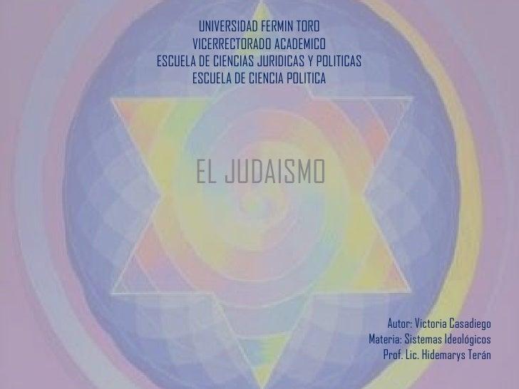 UNIVERSIDAD FERMIN TORO      VICERRECTORADO ACADEMICOESCUELA DE CIENCIAS JURIDICAS Y POLITICAS      ESCUELA DE CIENCIA POL...