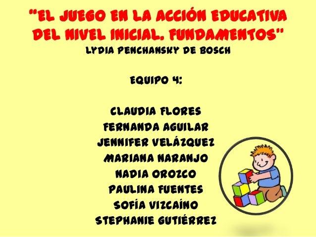 El juego en la acci n educativa del nivel inicial for La accion educativa en el exterior