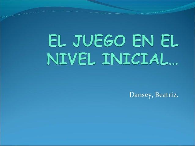 Dansey, Beatriz.