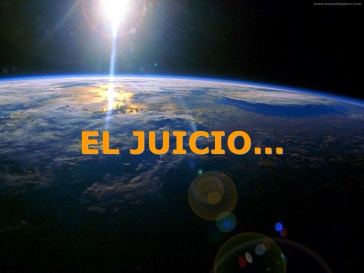 EL JUICIO...