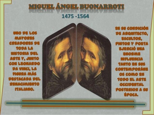 1475 -1564                              En su condición  Uno de los                  de arquitecto,   mayores             ...