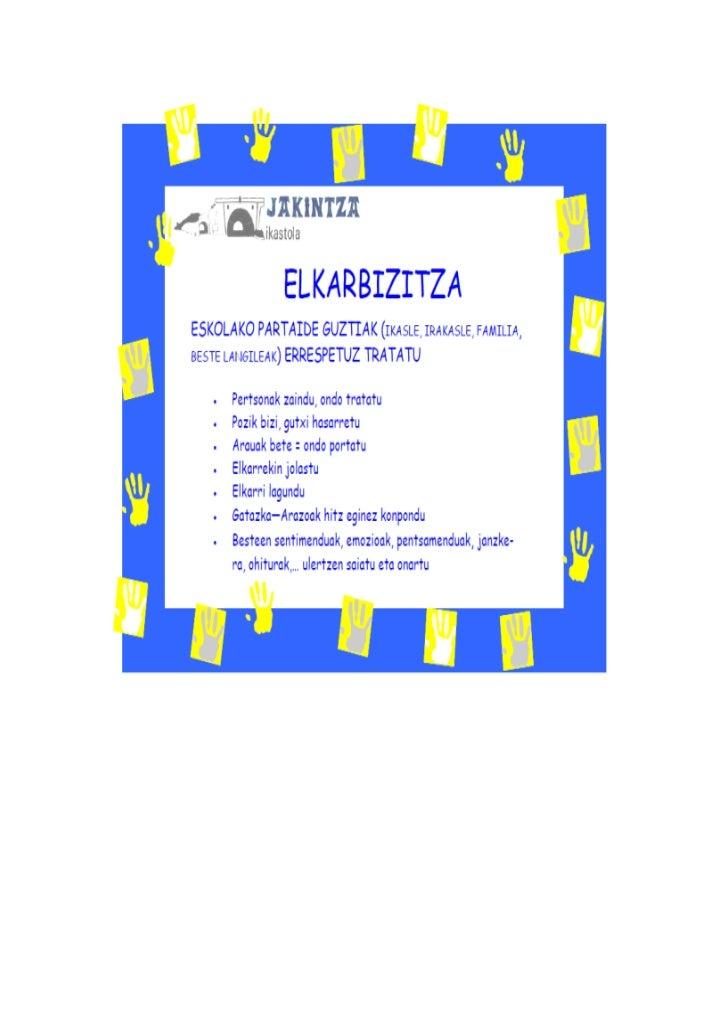 Erregezain,12 -Tfno.: 943/21 7324 -Fax.:943/218732-20008 DONOSTIA  E-MAIL : 012368aa@hezkuntza.net           www.jakintzai...