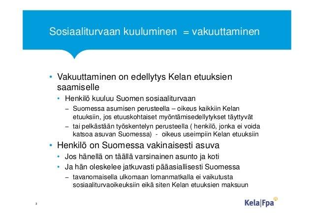 Suomen Sosiaaliturvaan Kuuluminen