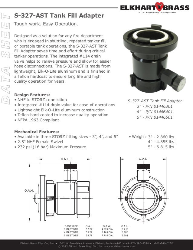 S-327-AST Tank Fill AdapterTough work. Easy Operation.Designed as a solution for any fire departmentwho is engaged in shut...