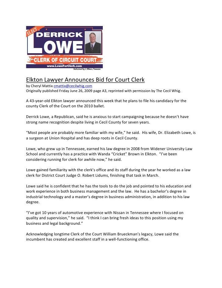Elkton Lawyer Announces Bid for Court Clerk by Cheryl Mattix cmattix@cecilwhig.com Originally published Friday June 26, 20...