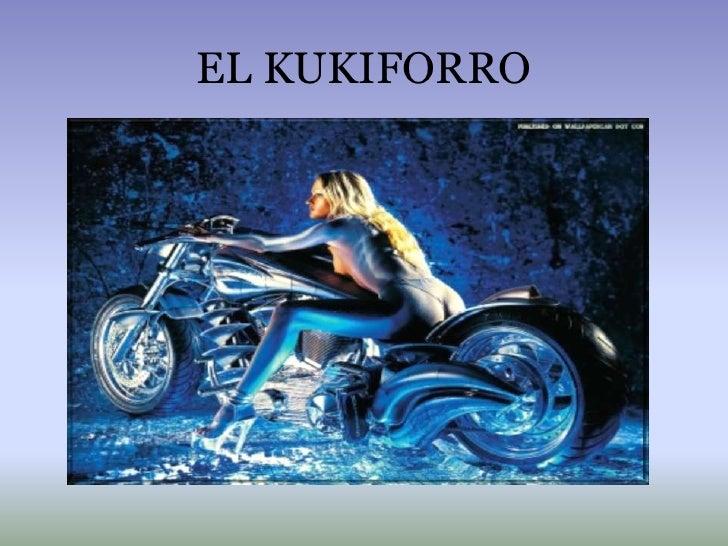 EL KUKIFORRO