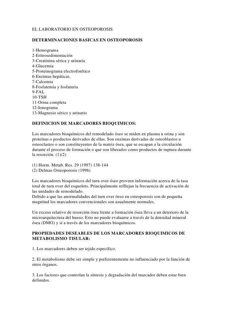 EL LABORATORIO EN OSTEOPOROSIS<br />DETERMINACIONES BASICAS EN OSTEOPOROSIS<br />1-Hemograma2-Eritrosedimentación3-Creatin...