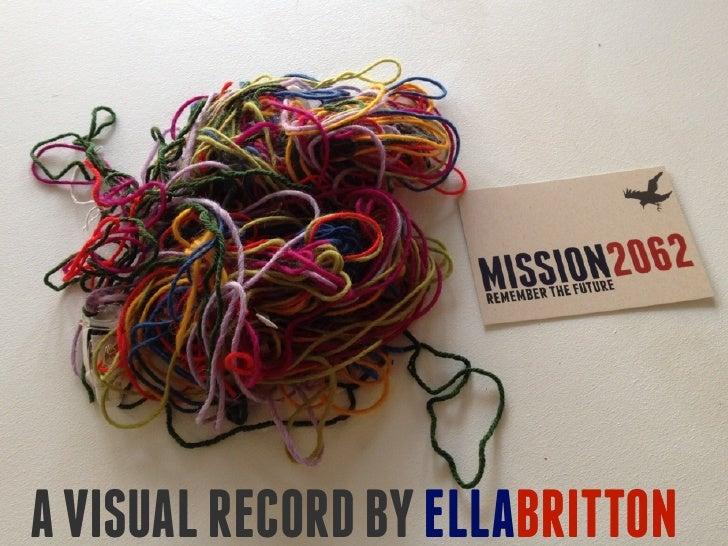 A VISUAL RECORD BY ELLABRITTON