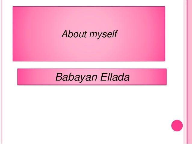 About myself Babayan Ellada