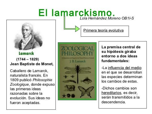 El lamarckismo. OB1I-S                       Lola Hernández Moreno                            Primera teoría evolutiva    ...