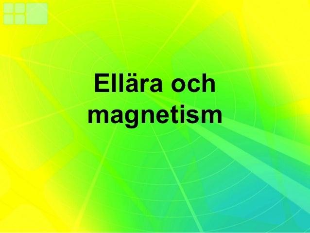 Ellära ochmagnetism