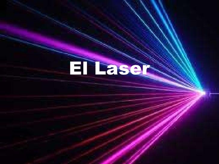 El Laser<br />