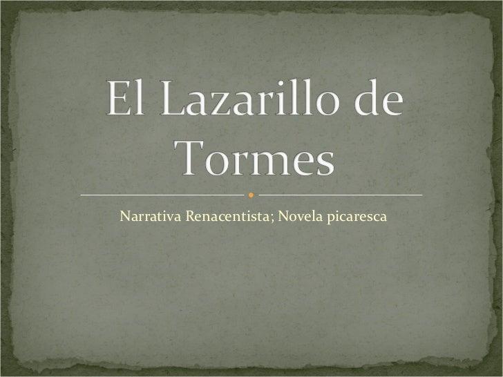 Narrativa Renacentista; Novela picaresca
