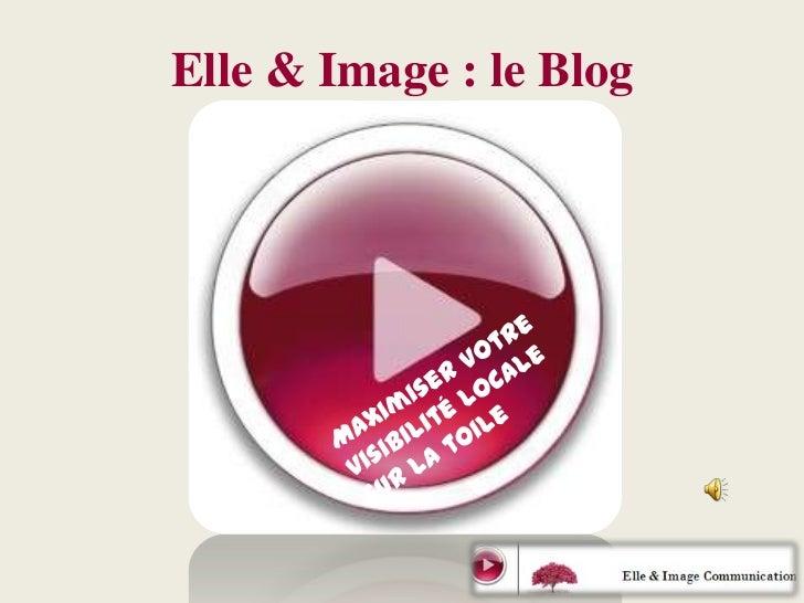 Elle & Image : le Blog