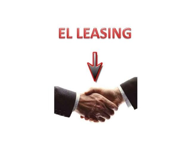 ¿Qué es el arrendamiento o leasing? Es una herramienta que permite a las empresas adquirir bienes de capital mediante el p...