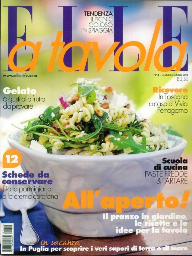 TENDENZA ILPICNIC GOLOSO IN SPIAGGIA iwww.elle.it/cucina 6 gustialla frutta da provare Schede da conservare >alla parmigia...