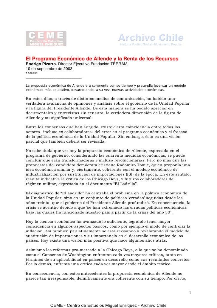 El Programa Económico de Allende y la Renta de los RecursosRodrigo Pizarro. Director Ejecutivo Fundación TERRAM10 de septi...
