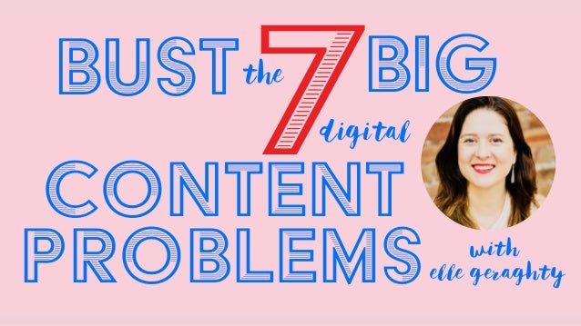 7BIGthe with elle geraghty digital content problems BUST