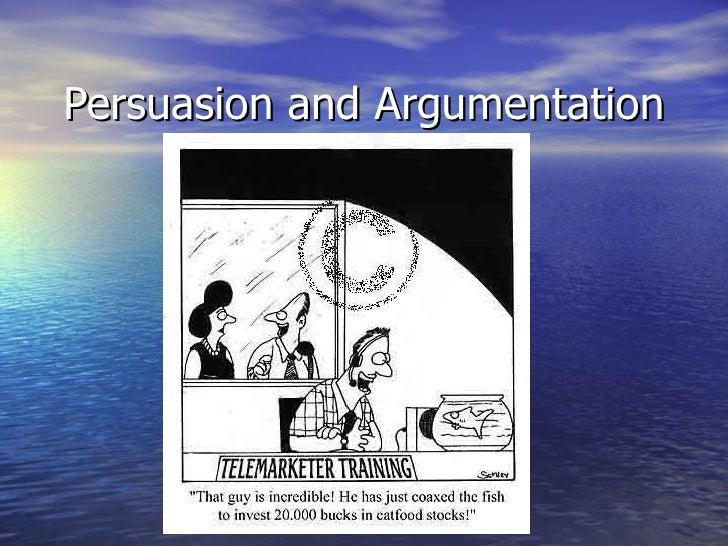 Persuasion and Argumentation