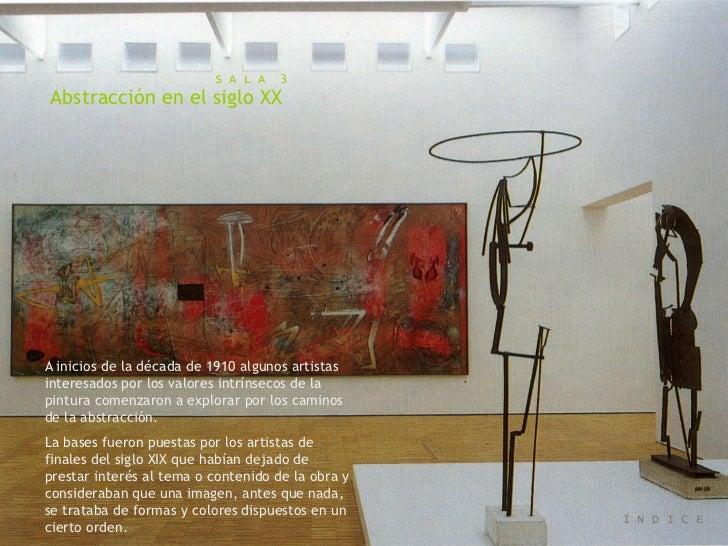 Abstracción en el siglo XX                           S A L A   3Abstracción en el siglo XX                                ...