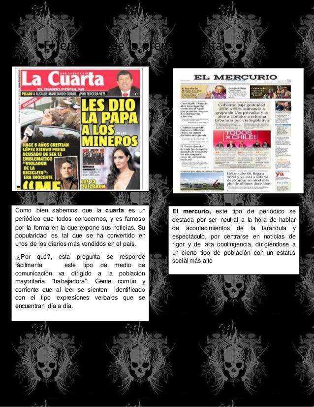 El lenguaje de la prensa escrita Como bien sabemos que la cuarta es un periódico que todos conocemos, y es famoso por la f...
