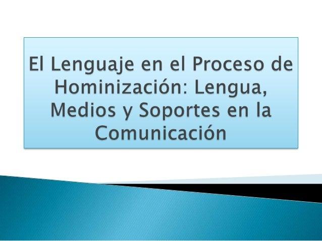 Desde su origen, el ser humano ha tenido la   necesidad de establecer relaciones comunicativas y para ello ha ido creando ...