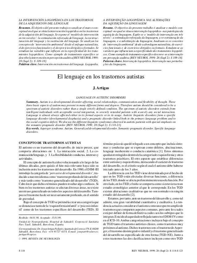 J. ARTIGAS  LA INTERVENCIÓN LOGOPÉDICA EN LOS TRASTORNOS DE LA ADQUISICIÓN DEL LENGUAJE Resumen. El objetivo del presente ...