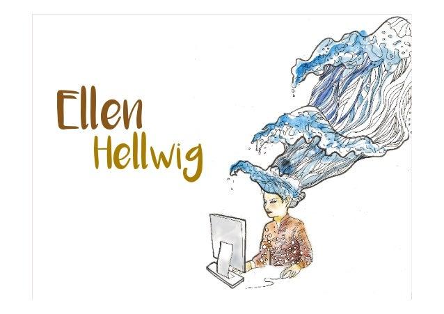 Ellen Hellwig. Ellen Hellwig