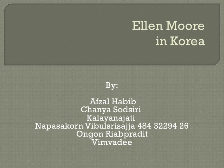 ellen moore living and working in korea essay