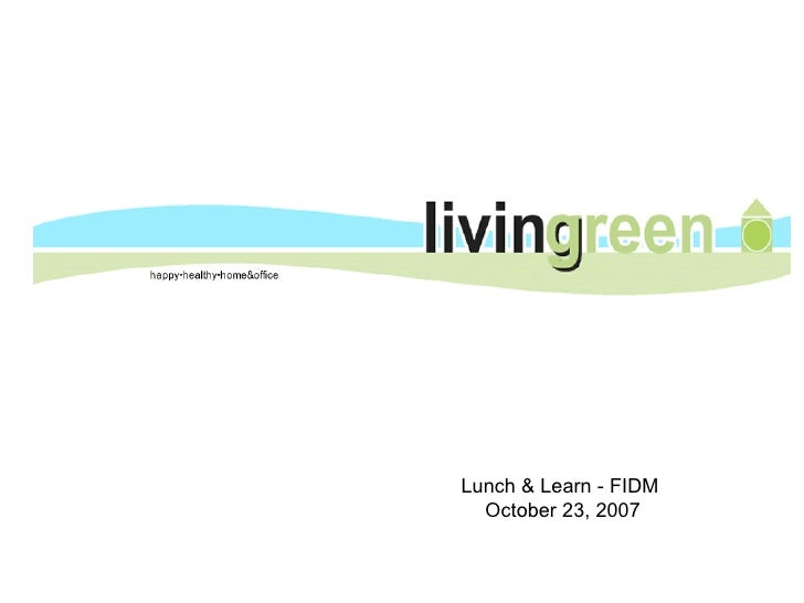 Lunch & Learn - FIDM  October 23, 2007