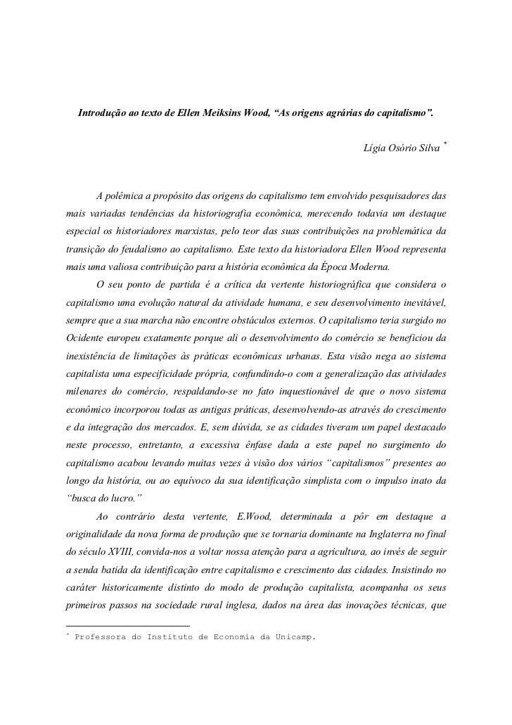 """Introdução ao texto de Ellen Meiksins Wood, """"As origens agrárias do capitalismo"""".                                         ..."""
