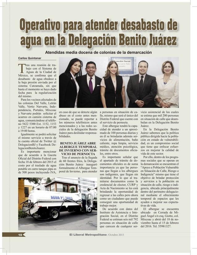 Carlos Quintanar T ras una reunión de tra- bajo con el Sistema de Aguas de la Ciudad de México, se confirma que el desabas...