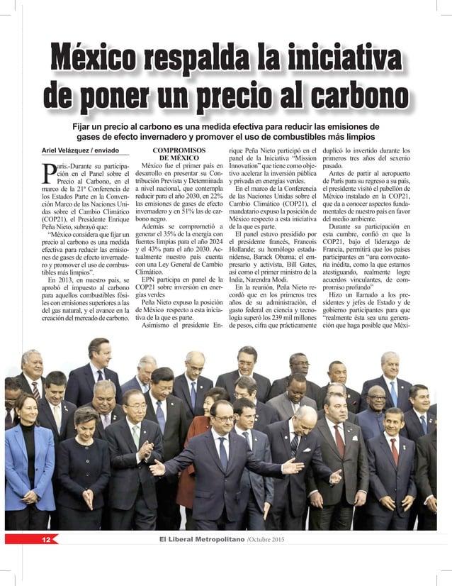 El Liberal Metropolitano /Octubre 201512 Ariel Velázquez / enviado P aris.-Durante su participa- ción en el Panel sobre el...