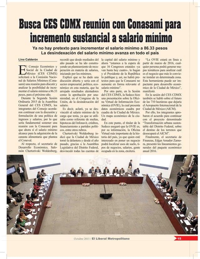 15Octubre 2015 / El Liberal Metropolitano Lino Calderón E l Consejo Económico y Social de la Ciudad de México (CES CDMX) s...