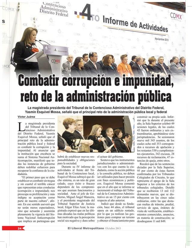 Víctor Juárez L a magistrada presidenta del Tribunal de lo Con- tencioso Administrativo del Distrito Federal, Yasmín Esqui...