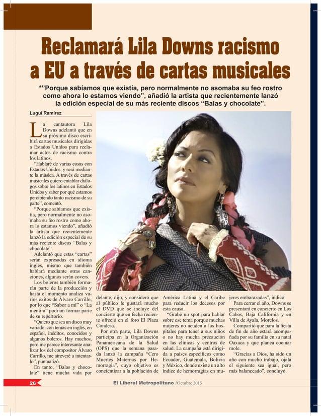 Lugui Ramírez L a cantautora Lila Downs adelantó que en su próximo disco escri- birá cartas musicales dirigidas a Estados ...