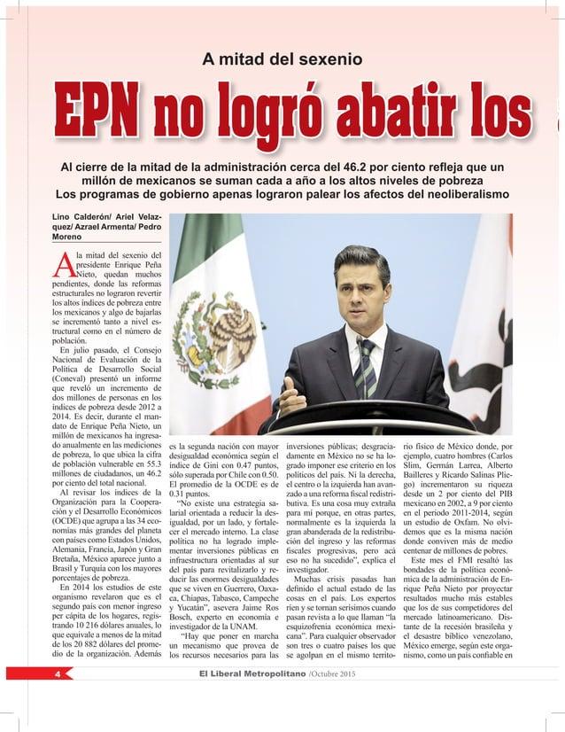 El Liberal Metropolitano /Octubre 20154 EPN no logró abatir los a Lino Calderón/ Ariel Velaz- quez/ Azrael Armenta/ Pedro ...