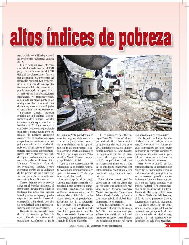 5Octubre 2015 / El Liberal Metropolitano s altos índices de pobreza medio de la volatilidad que azotó las economías region...