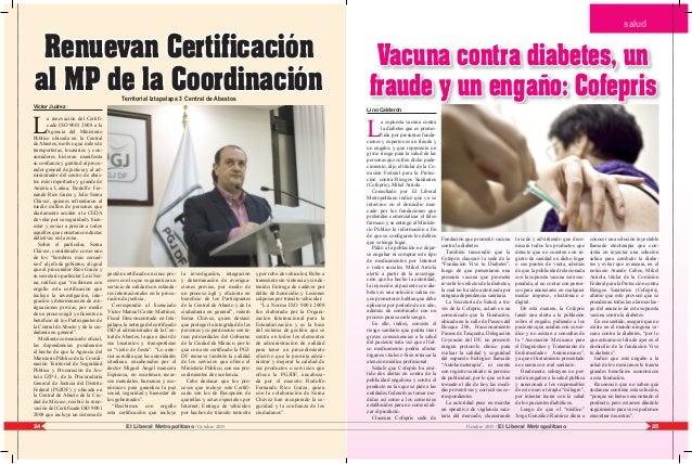 Víctor Juárez L a renovación del Certifi- cado ISO 9001 2008 a la Agencia del Ministerio Público ubicada en la Central deA...